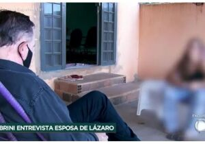 Mulher de Lázaro Barbosa diz que apanhou de policiais e sofre ameaças de morte