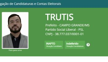 Agora é oficial: Trutis tem candidatura indeferida pela Justiça eleitoral