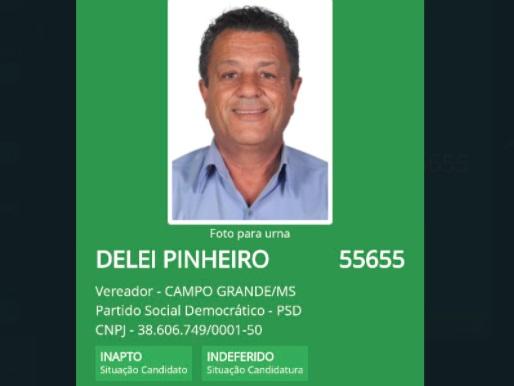 Ex-vereador cassado, Delei Pinheiro tem candidatura barrada pela Justiça em Campo Grande