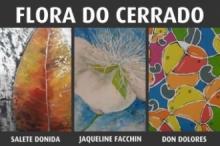 Abertura da exposição 'Flora do Cerrado' será realizada hoje