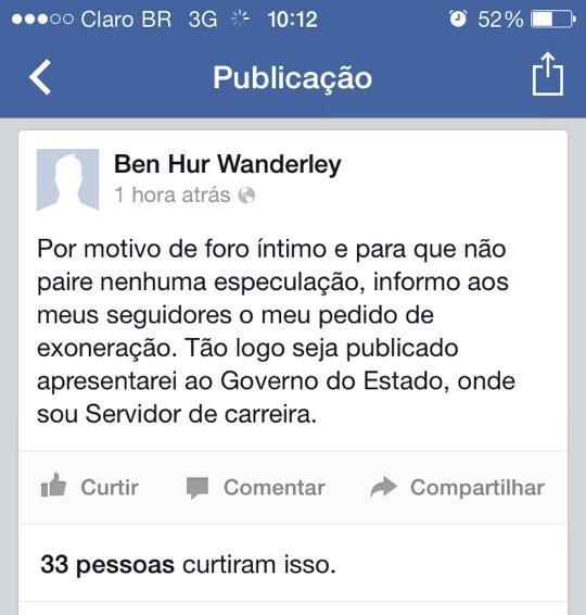 Ben Hur divulga pedido de exoneração da Prefeitura pelo Facebook