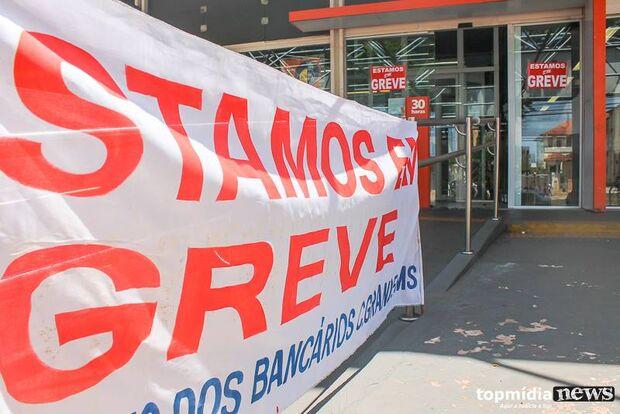 Das 120 agências bancárias da Capital, 110 estão fechadas e greve continua