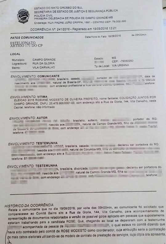 Homem é flagrado com documentos falsos para contratação de pessoal na campanha de Rose