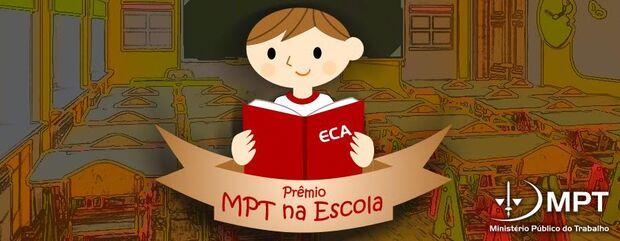 Inscrições para o Prêmio MPT na Escola encerram no dia 30