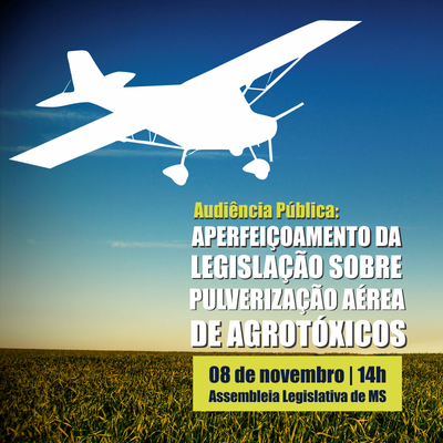 Audiência pública discute alterações em legislação sobre pulverização aérea de agrotóxicos