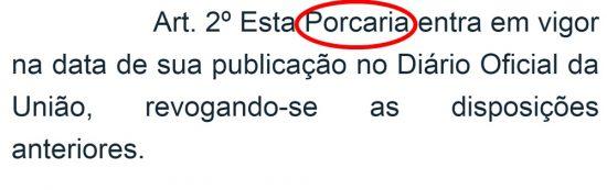 Diário Oficial diz que 'porcaria entra em vigor na data da publicação'