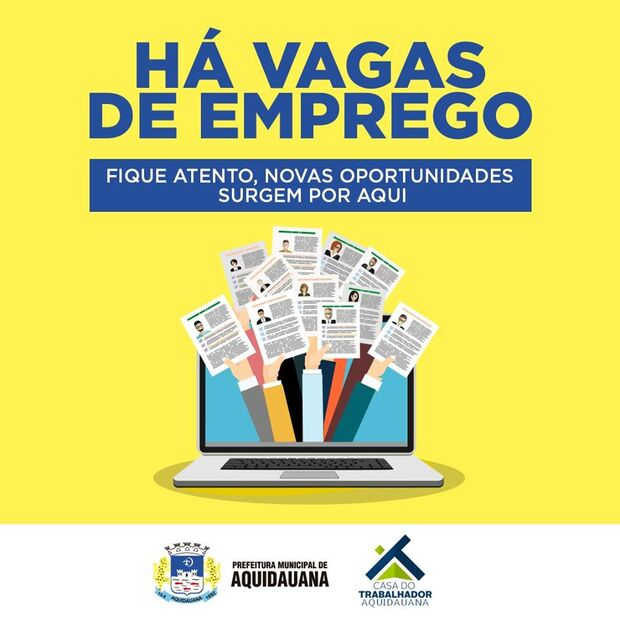 Aquidauana: Casa do Trabalhador oferece diversas oportunidades de emprego