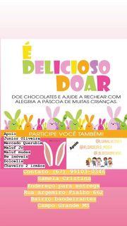 'É delicioso doar': empresária pede doações de chocolate para alegrar Páscoa de crianças carentes