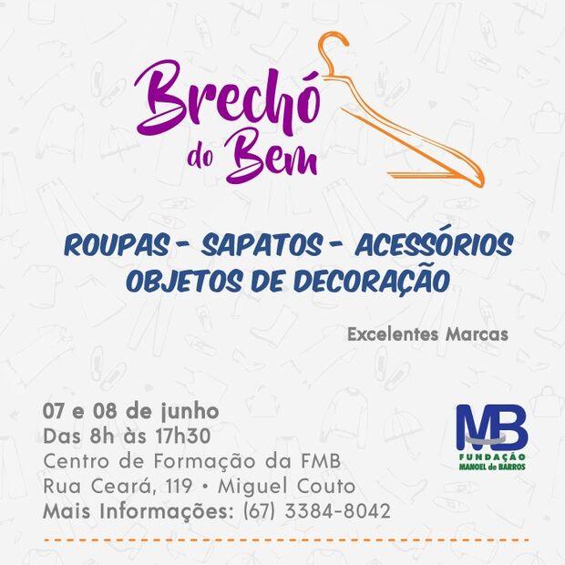 Fundação Manoel de Barros realiza mais uma edição do Brechó do Bem neste fim de semana