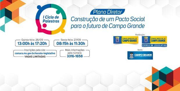 Câmara promove ciclo de palestras sobre Plano Diretor nos dias 26 e 27