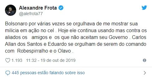 Em seu Twitter, Frota afirma que Bolsonaro se orgulhava de mostrar sua milícia em ação